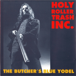 The Butcher's Blue Yodel